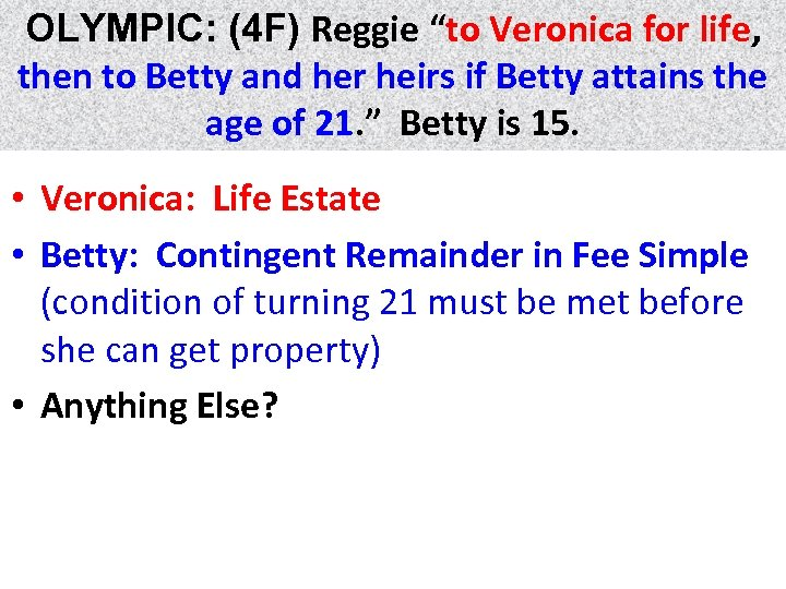 """OLYMPIC: (4 F) Reggie """"to Veronica for life, life then to Betty and her"""