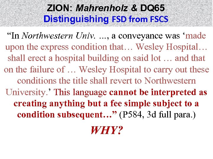 "ZION: Mahrenholz & DQ 65 Distinguishing FSD from FSCS ""In Northwestern Univ. …, a"