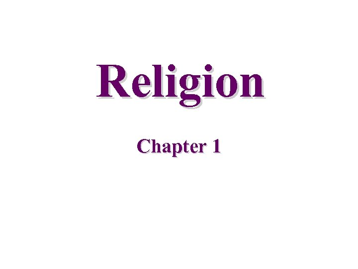Religion Chapter 1