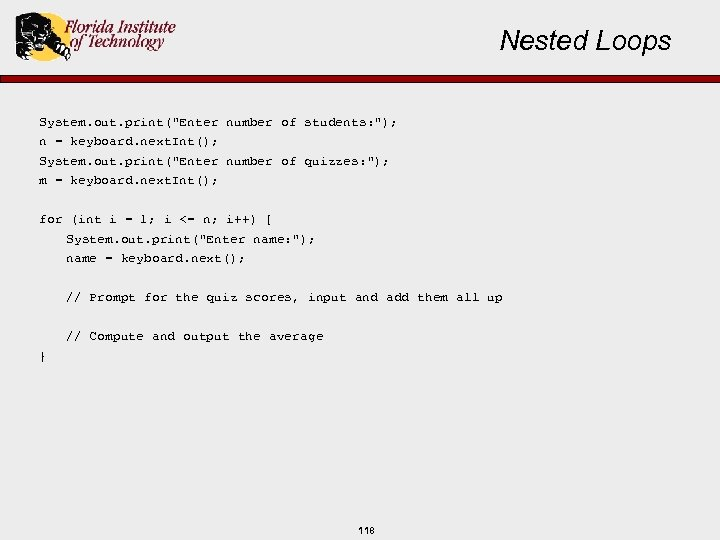 Nested Loops System. out. print(