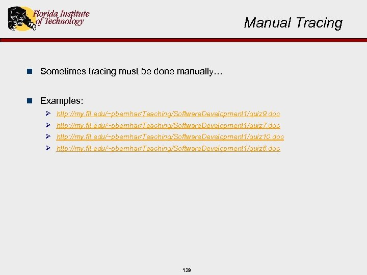 Manual Tracing n Sometimes tracing must be done manually… n Examples: Ø Ø http: