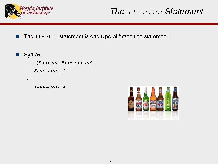 The if-else Statement n The if-else statement is one type of branching statement. n