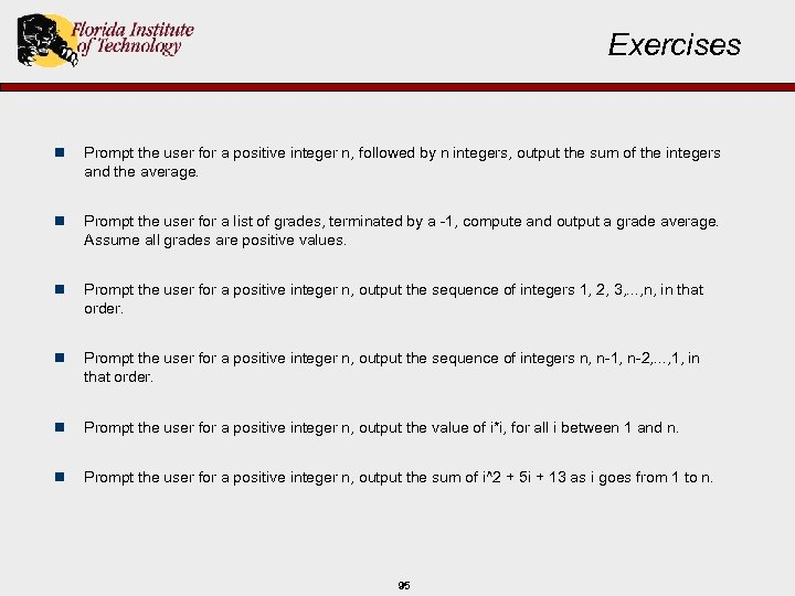 Exercises n Prompt the user for a positive integer n, followed by n integers,