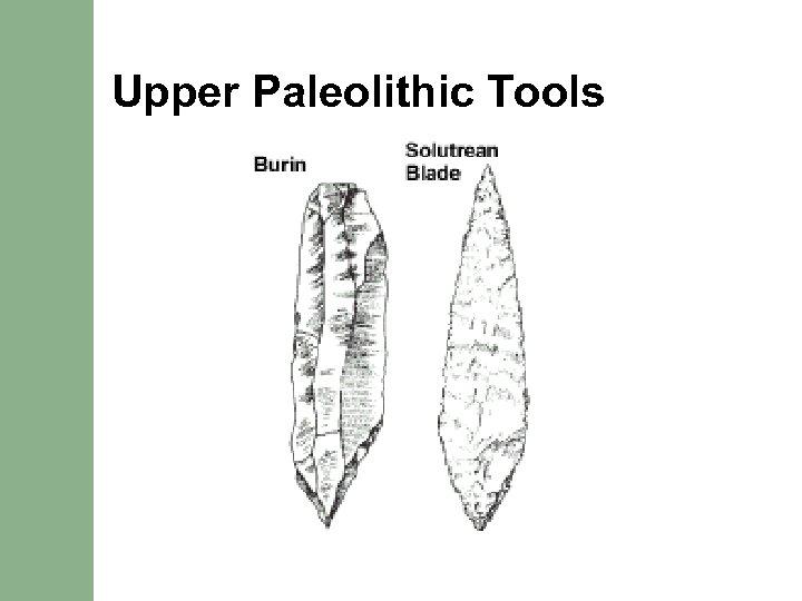Upper Paleolithic Tools