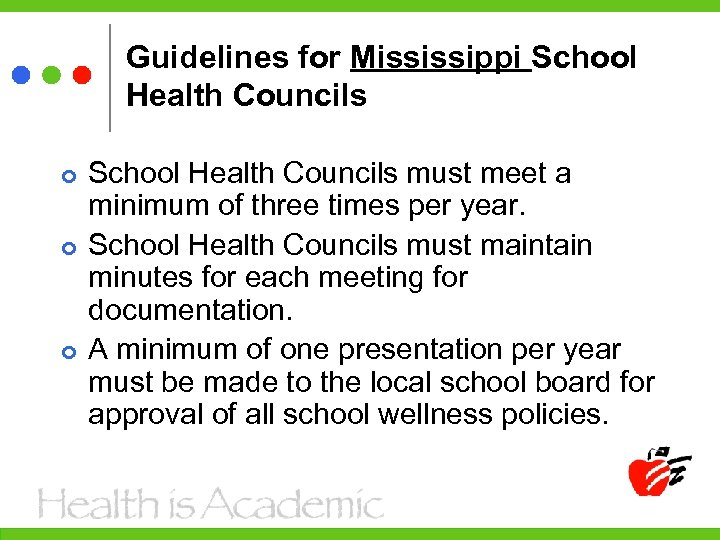 Guidelines for Mississippi School Health Councils must meet a minimum of three times per
