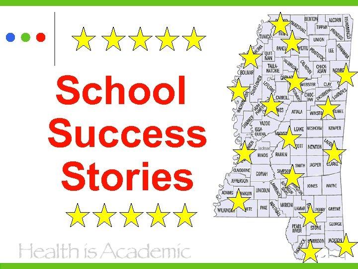 School Success Stories