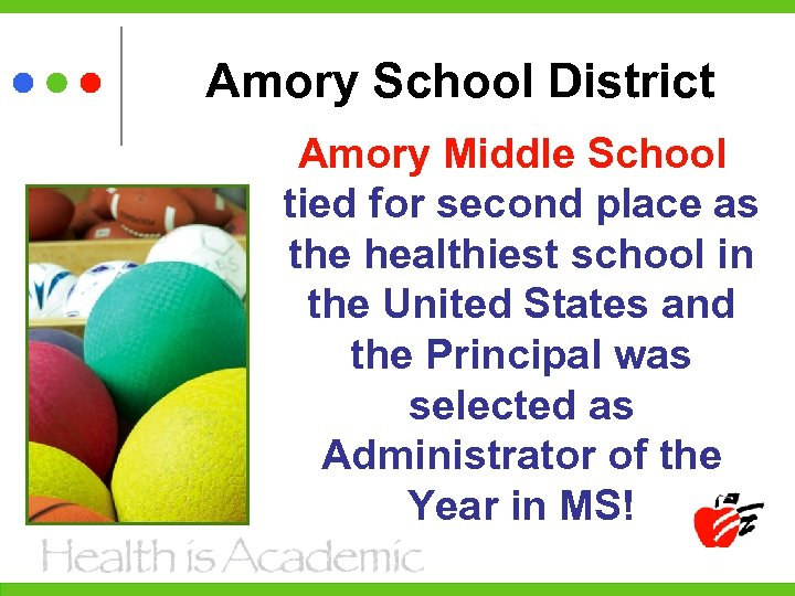 Amory School District Amory Middle School tied for second place as the healthiest school