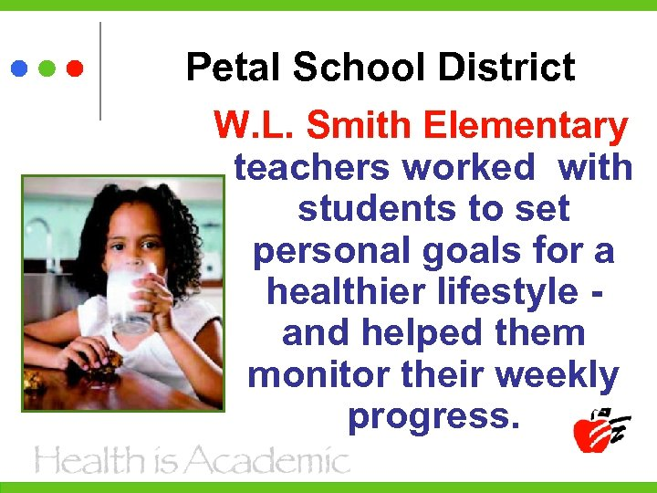 Petal School District W. L. Smith Elementary teachers worked with students to set personal