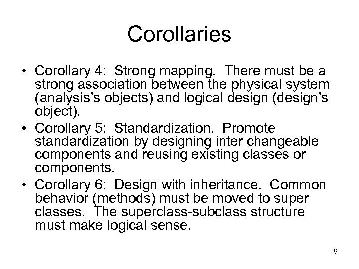 Corollaries • Corollary 4: Strong mapping. There must be a strong association between the