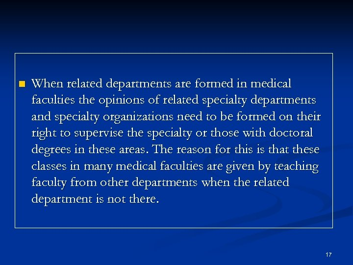 n When related departments are formed in medical faculties the opinions of related specialty