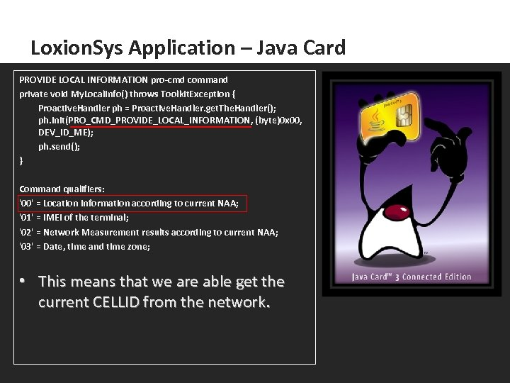 Loxion. Sys Application – Java Card PROVIDE LOCAL INFORMATION pro-cmd command private void My.