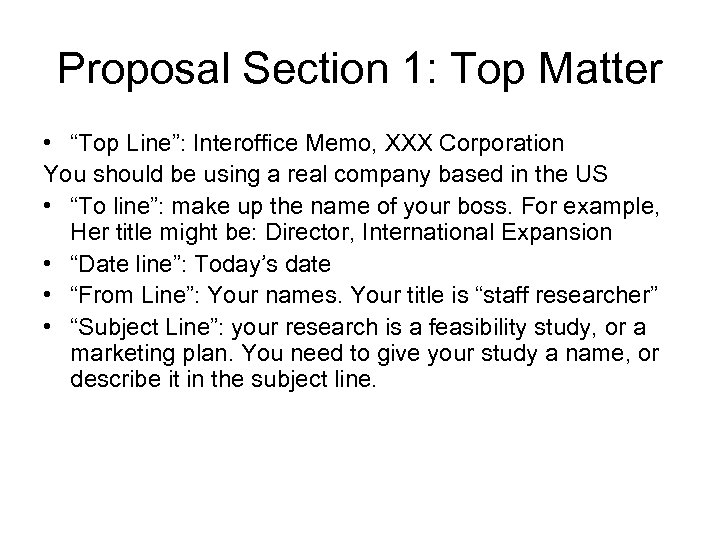 "Proposal Section 1: Top Matter • ""Top Line"": Interoffice Memo, XXX Corporation You should"