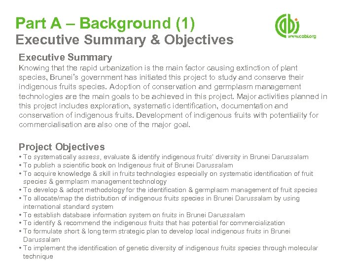 Part A – Background (1) Executive Summary & Objectives Executive Summary Knowing that the