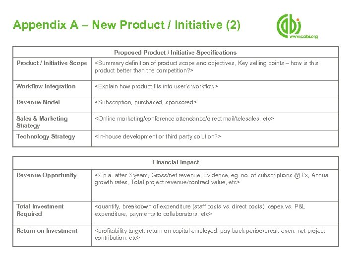 Appendix A – New Product / Initiative (2) Proposed Product / Initiative Specifications Product