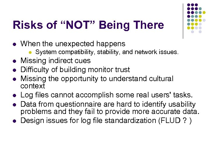 """Risks of """"NOT"""" Being There l When the unexpected happens l l l l"""