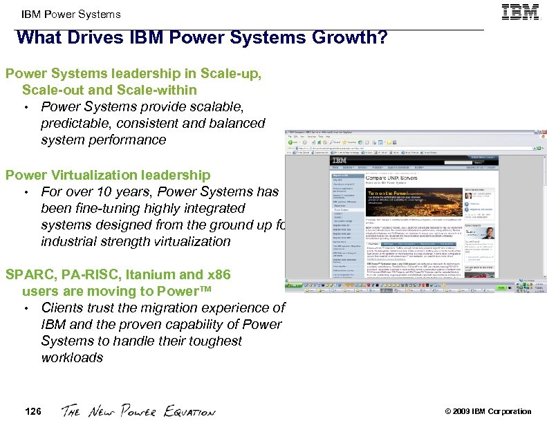 IBM Power Systems What Drives IBM Power Systems Growth? Power Systems leadership in Scale-up,