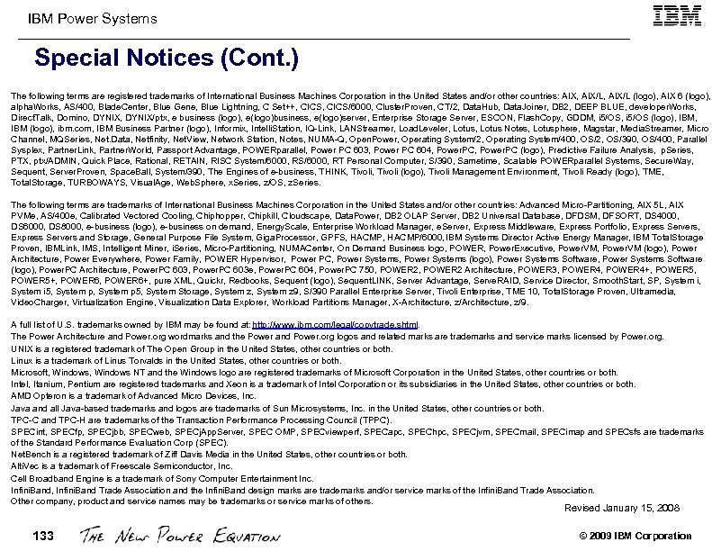 IBM Power Systems Special Notices (Cont. ) The following terms are registered trademarks of