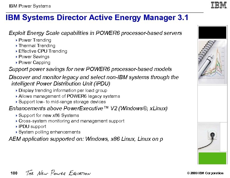 IBM Power Systems IBM Systems Director Active Energy Manager 3. 1 Exploit Energy Scale
