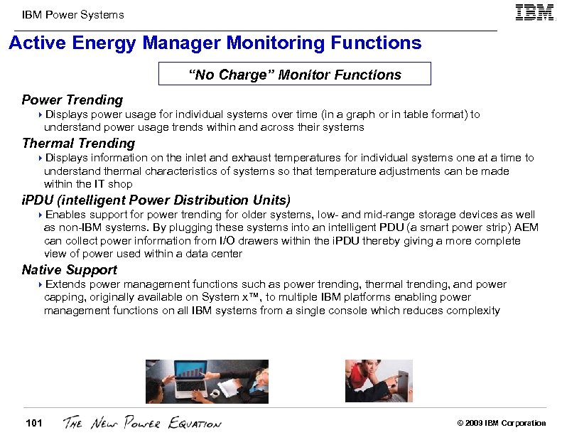 "IBM Power Systems Active Energy Manager Monitoring Functions ""No Charge"" Monitor Functions Power Trending"