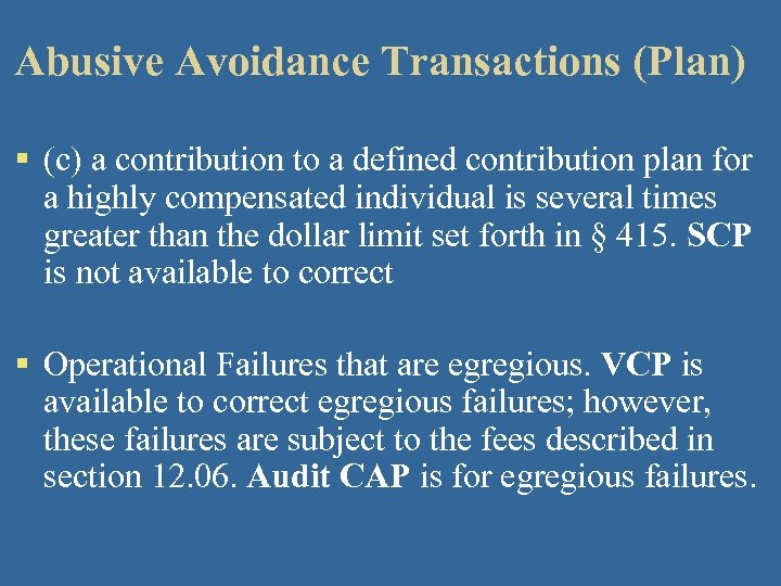 Abusive Avoidance Transactions (Plan) § (c) a contribution to a defined contribution plan for