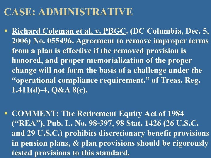 CASE: ADMINISTRATIVE § Richard Coleman et al, v. PBGC. (DC Columbia, Dec. 5, 2006)
