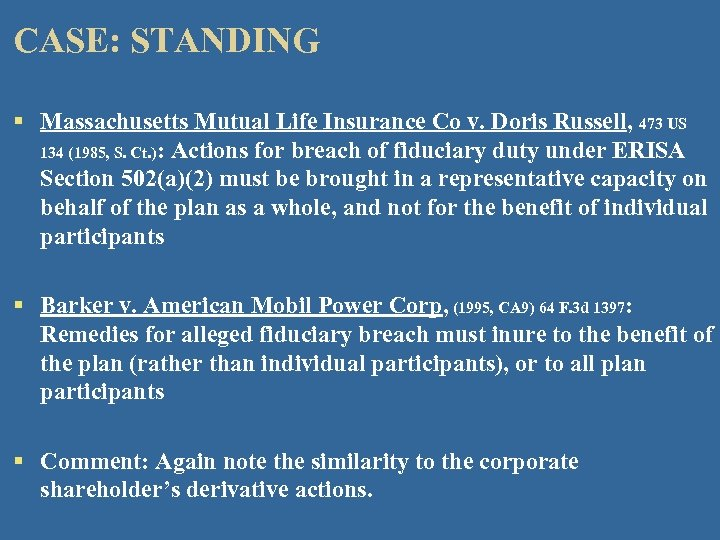 CASE: STANDING § Massachusetts Mutual Life Insurance Co v. Doris Russell, 473 US 134