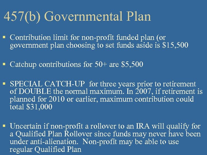 457(b) Governmental Plan § Contribution limit for non-profit funded plan (or government plan choosing