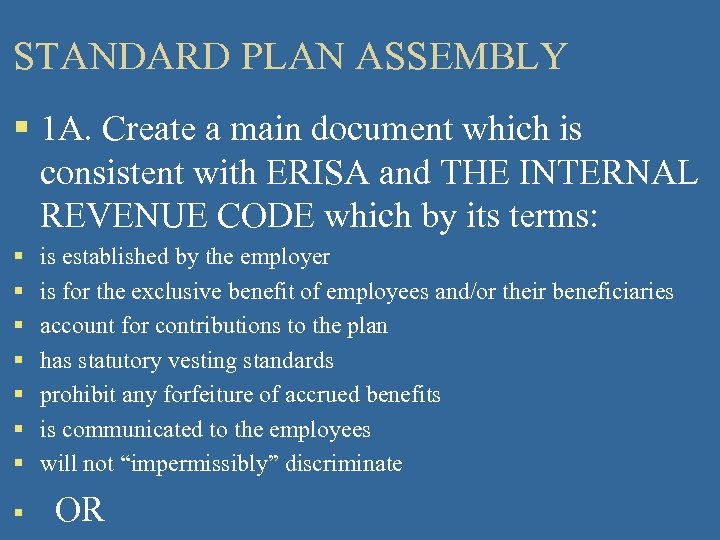 STANDARD PLAN ASSEMBLY § 1 A. Create a main document which is consistent with