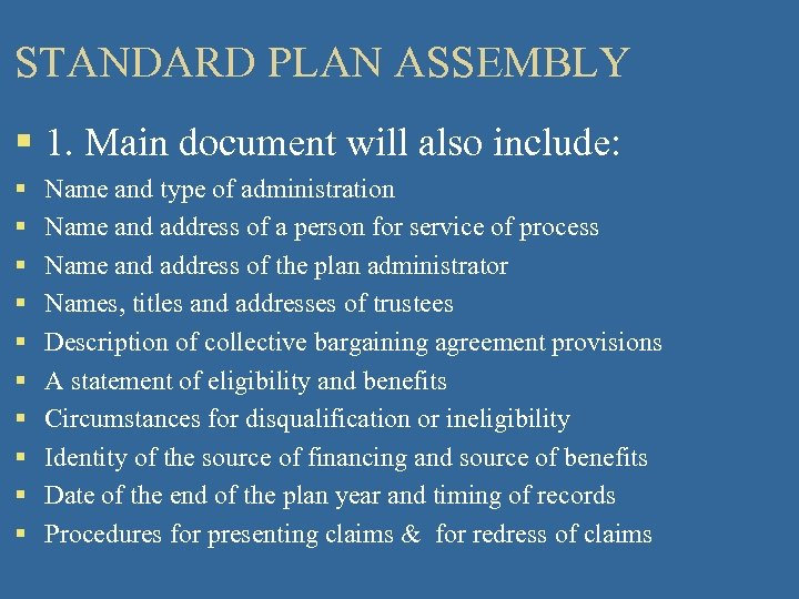 STANDARD PLAN ASSEMBLY § 1. Main document will also include: § § § §