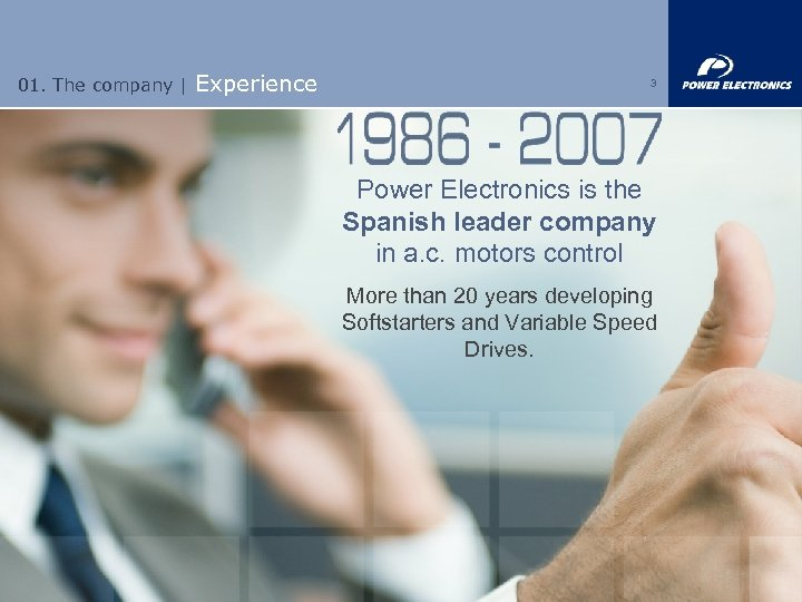 01. The company | Experience 3 Power Electronics is the Spanish leader company in