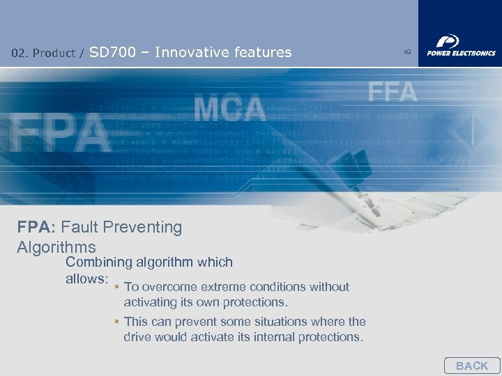 02. Product / SD 700 – Innovative features 49 FPA: Fault Preventing Algorithms Combining