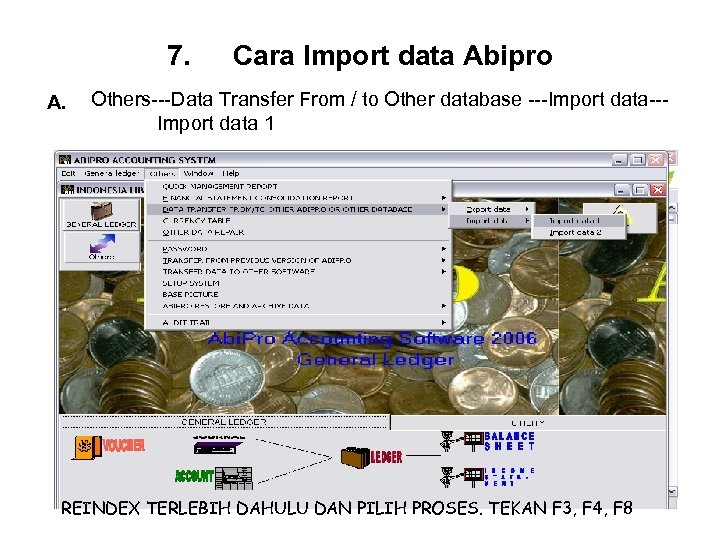 7. A. Cara Import data Abipro Others---Data Transfer From / to Other database ---Import