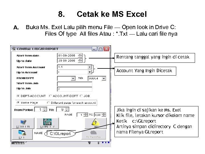 8. A. Cetak ke MS Excel Buka Ms. Exel Lalu pilih menu File —
