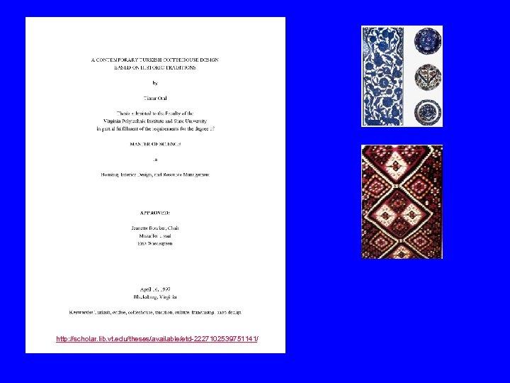 http: //scholar. lib. vt. edu/theses/available/etd-2227102539751141/