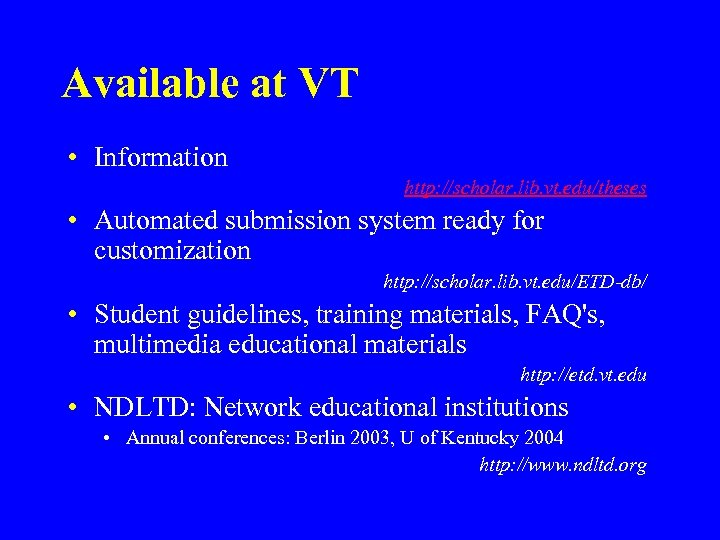 Available at VT • Information http: //scholar. lib. vt. edu/theses • Automated submission system