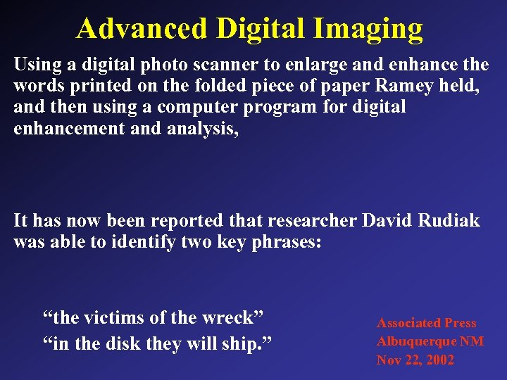 Advanced Digital Imaging Using a digital photo scanner to enlarge and enhance the words