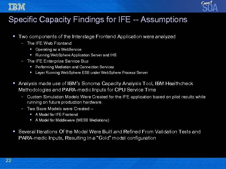Specific Capacity Findings for IFE -- Assumptions § Two components of the Interstage Frontend
