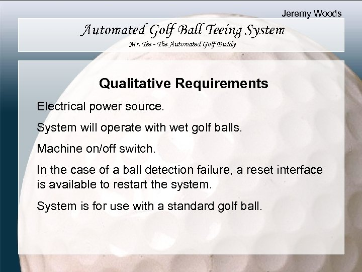 Jeremy Woods Automated Golf Ball Teeing System Mr. Tee - The Automated Golf Buddy
