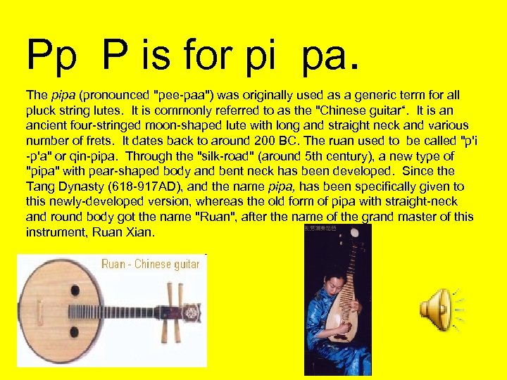 Pp P is for pi pa. The pipa (pronounced