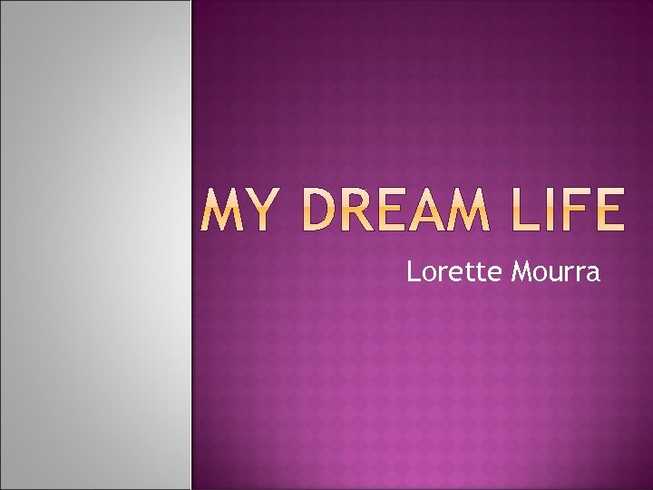 Lorette Mourra