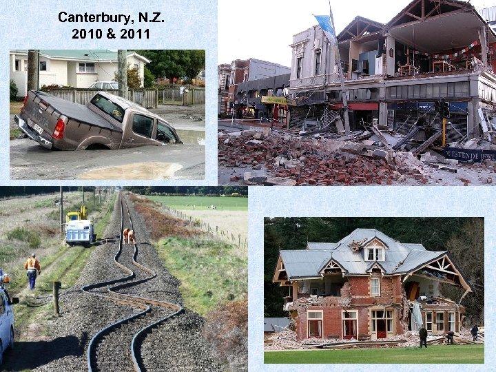 Canterbury, N. Z. 2010 & 2011