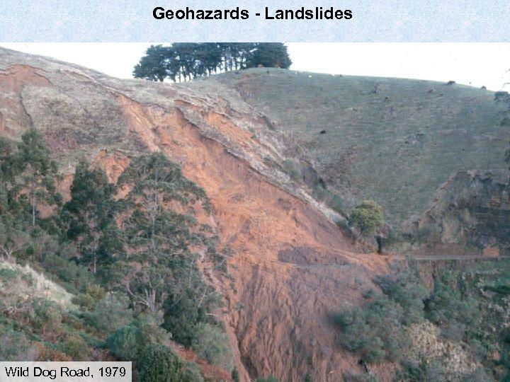 Geohazards - Landslides Wild Dog Road, 1979