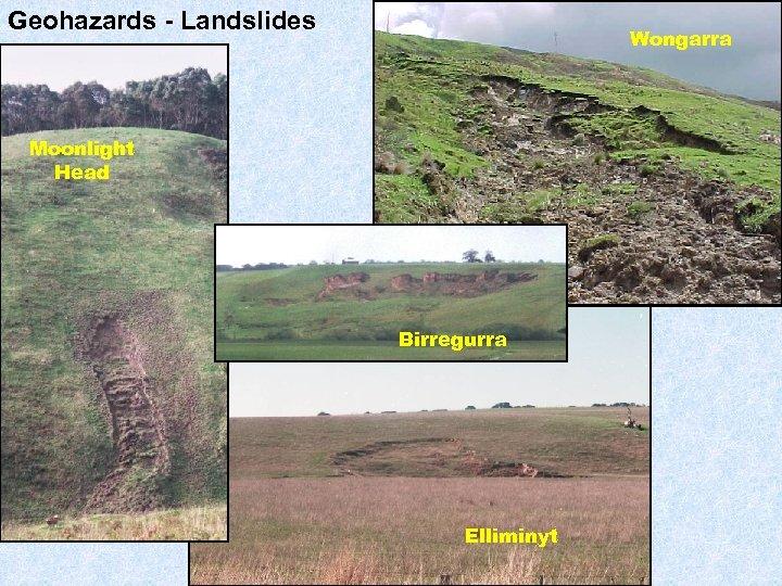 Geohazards - Landslides Wongarra Moonlight Head Birregurra Elliminyt