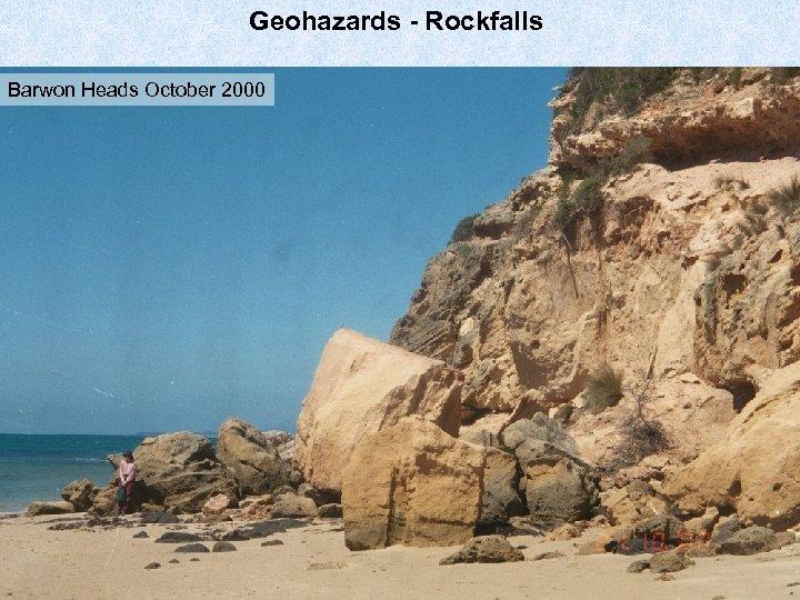 Geohazards - Rockfalls Barwon Heads October 2000