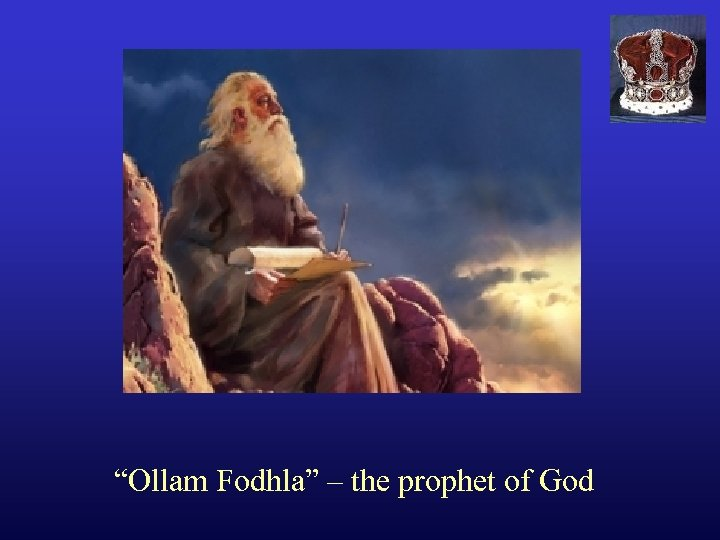 """Ollam Fodhla"" – the prophet of God"