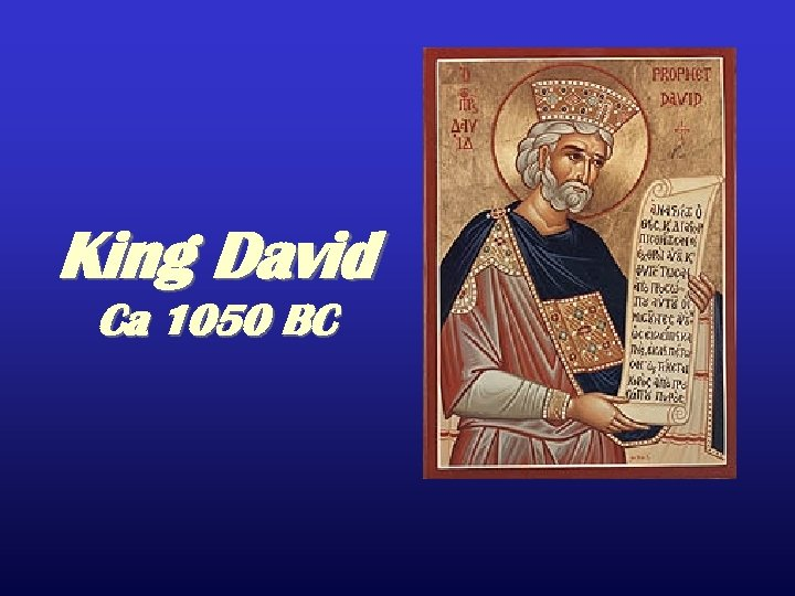 King David Ca 1050 BC