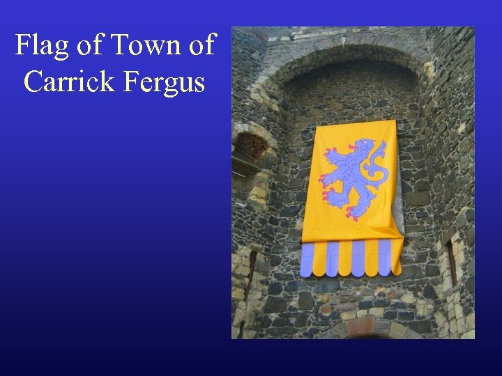 Flag of Town of Carrick Fergus
