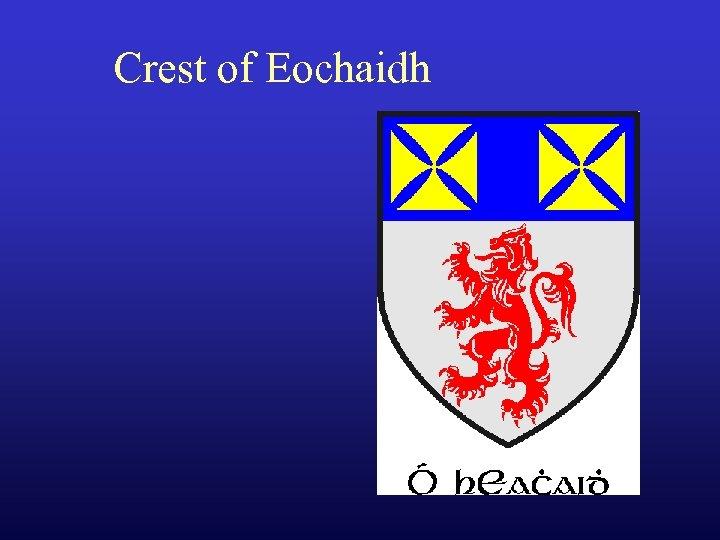 Crest of Eochaidh