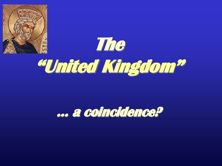 "The ""United Kingdom"" … a coincidence?"