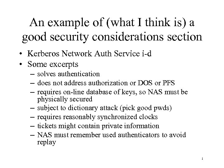 An example of (what I think is) a good security considerations section • Kerberos